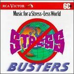 Stress Busters: Music for a Less-Stress World