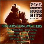 Seventies Greatest Rock Hits, Vol. 15: Singers/Songwriters