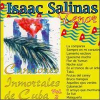 Canciones Inmortales de Cuba, Vol. 2 - Isaac Salinas