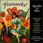 Fireworks Red Hot & Blues