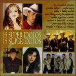 15 Super Idolos 15 Super Exitos