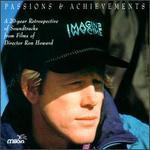 Passions & Achievements: A Ron Howard Retrospective