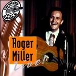 Roger Miller Live!