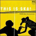 This Is Ska!: 16 Original Ska Classics