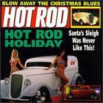 Hot Rod: Hot Rod Holiday