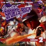 Greatest Sports Rock and Jams, Vol. 2