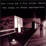 One Step Up/Two Steps Back: The Songs of Bruce Springsteen