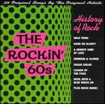 History of Rock: The Rockin' 60's