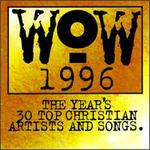 WOW 1996: The Year's 30 Top Christian Artists and Songs