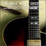 Atlantic Blues: Chicago