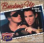 Highway Rock: Breaking up Is Hard to Do