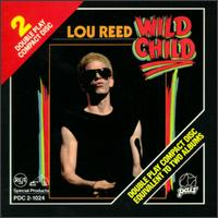 Wild Child [Pair/RCA] - Lou Reed