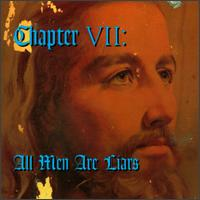 Chapter VII: All Men Are Liars - Various Artists