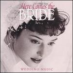 Here Comes the Bride: Wedding Music