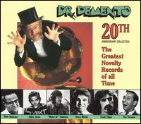 Dr. Demento 20th Anniversary Collection: The Greatest Novelty Records of All Time - Various Artists