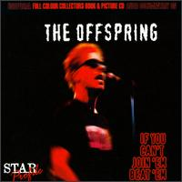 If You Can't Join 'Em, Beat 'Em - The Offspring