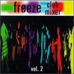 Freeze Club Mixer, Vol. 2