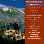 The Telluride Festival Tapes