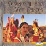 Ceremonial & War Dances