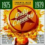 Only Country: 1975-1979 (Series)