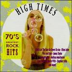 70's Greatest Rock Hits, Vol. 3: High Times