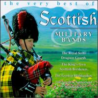 The Very Best of Scottish Military Bands - Various Artists