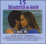 15 Momentos de Amor, Vol. 3
