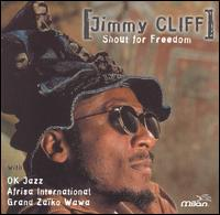 Shout for Freedom - Jimmy Cliff