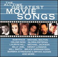 The All Time Greatest Movie Songs - Various Artists