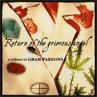 Return of the Grievous Angel: A Tribute to Gram Parsons - Various Artists
