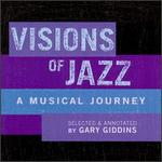 Visions of Jazz: A Musical Journey