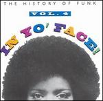 In Yo' Face!: The History of Funk, Vol. 4