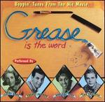 Grease Is the Word: Boppin' Tunes from the Movie