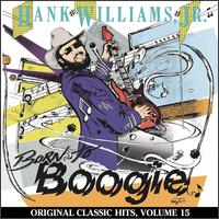 Born to Boogie - Hank Williams, Jr.