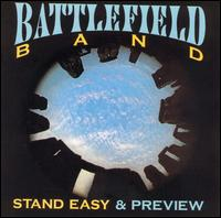 Stand Easy/Preview - The Battlefield Band