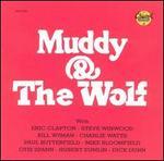 Muddy & the Wolf