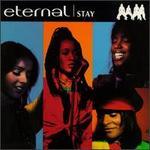 Stay [Single] [Audio Cd] Eternal