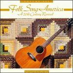 Folk Song America, Vol. 1