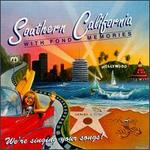 Southern California with Fond Memories