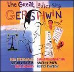 Great Ladies Sing Gershwin