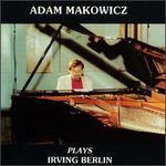Adam Makowicz Plays Irving Berlin (Vwcd4102)