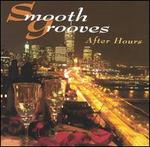 Smooth Grooves: After Hours
