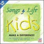 Songs 4 Life: Kids Make a Difference!