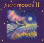 Pure Moods, Vol. 2