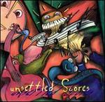 Unsettled Scores