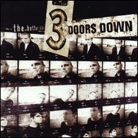 The Better Life - 3 Doors Down
