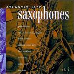 Atlantic Jazz Saxophones, Vol. 2