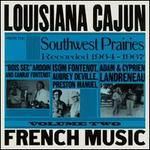 Louisiana Cajun French Music From the Southwest Prairies Vol. 2
