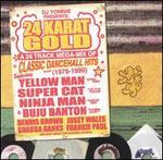 24 Karat Gold: A 24 Track Mega-Mix of Classic Dancehall Hits