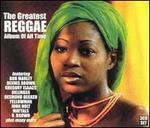 Greatest Reggae Album of All Time [Dressed to Kill]